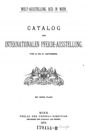 Catalog der International Pferde-ausstellug