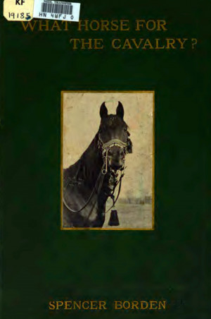 What Horse for the Cavalry? by Spencer Borden